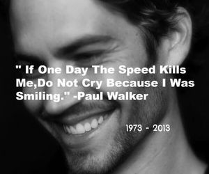 paul walker, rip, and quote image