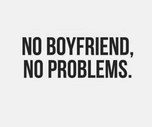 quote, boyfriend, and problem image
