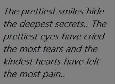 Behind every smile there is pain on We Heart It