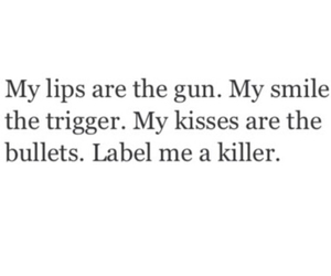 gun, kiss, and quote image