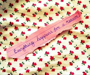 everything, happen, and reason image
