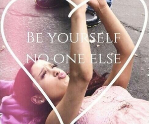 ariana grande, quote, and be yourself image