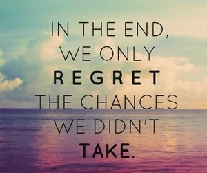 chances, regret, and take image