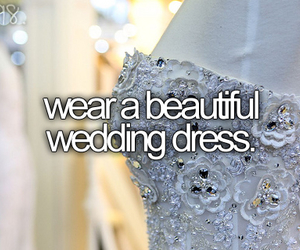 wedding, beautiful, and before i die image