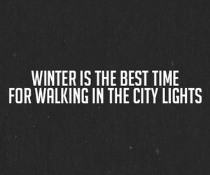 winter, quote, and black and white image