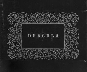Dracula, vampire, and black and white image