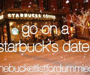 before i die, date, and starbucks image