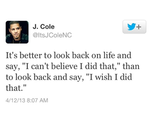 believe, quote, and j cole image