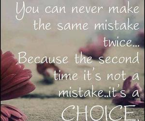 choice, mistakes, and quote image
