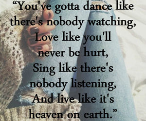 live, dance, and heaven on earth image