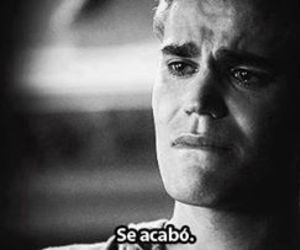 stefan, cry, and frases image