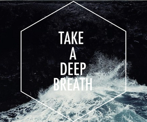 breath, quotes, and deep image