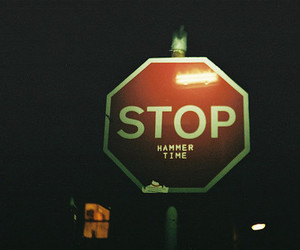 stop, hammer time, and sign image