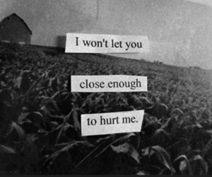 hurt, quote, and close image