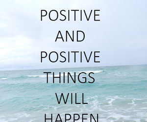 quote, positive, and think image