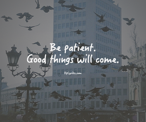 quote, patient, and life image