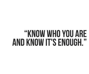 quote, enough, and know image