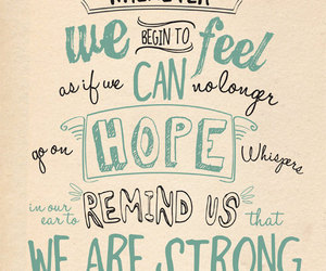 hope, quote, and strong image