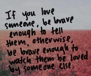 love, brave, and quote image