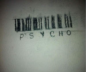 Psycho, grunge, and black and white image