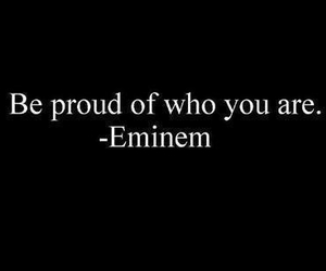 eminem, quote, and proud image