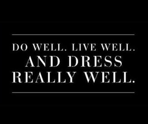 dress, fashion, and quotes image