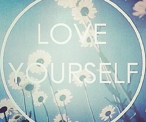 flowers, quote, and love yourself image