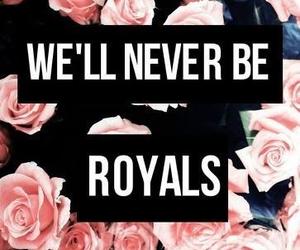 royal, lorde, and Lyrics image