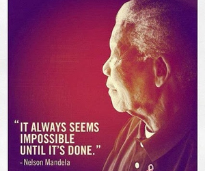 nelson mandela, quote, and impossible image