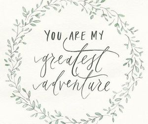 love, adventure, and quote image