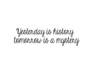 quote, mystery, and tomorrow image