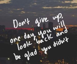 quote, don't give up, and life image