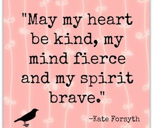 quote, brave, and fierce image