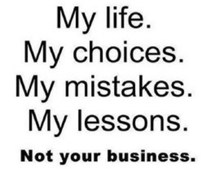my life, quote, and not you image