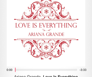 ariana, love is everything, and ariana grande image