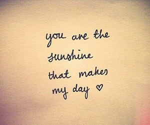 love, sunshine, and quotes image
