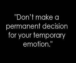 emotions, quote, and decisions image