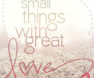 love, quote, and great image