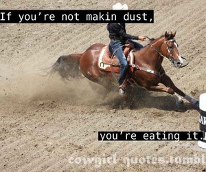 Barrel Racing Quotes | 28 Images About Barrel Racing On We Heart It See More About
