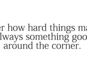 corner, something good, and life quotes image