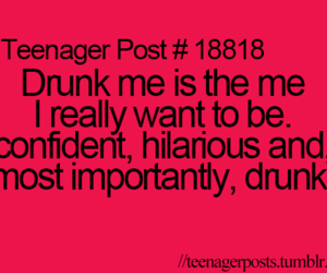teenager post, funny, and drunk image