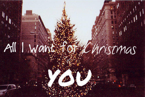 All I Want For Christmas Is You Original.All I Want For Christmas Is You On We Heart It