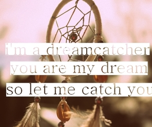 catch, Dream, and quotes image