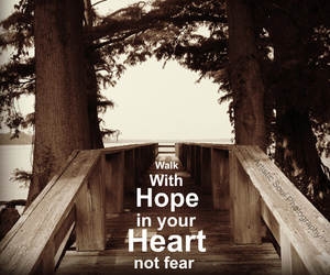 fear, heart, and hope image