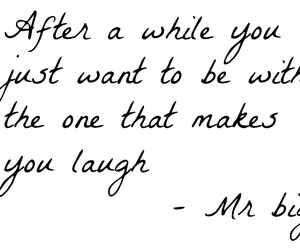 Carrie Bradshaw, Mr Big, and quote image