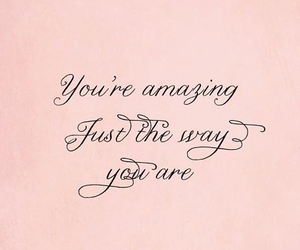 amazing, you, and quote image