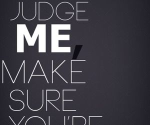 perfect, judge, and quotes image