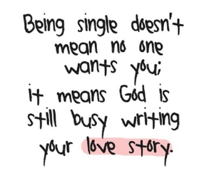 love, single, and god image