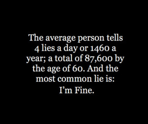 lies, quote, and i'm fine image