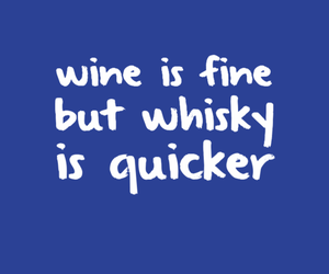quotes, whisky, and wine image